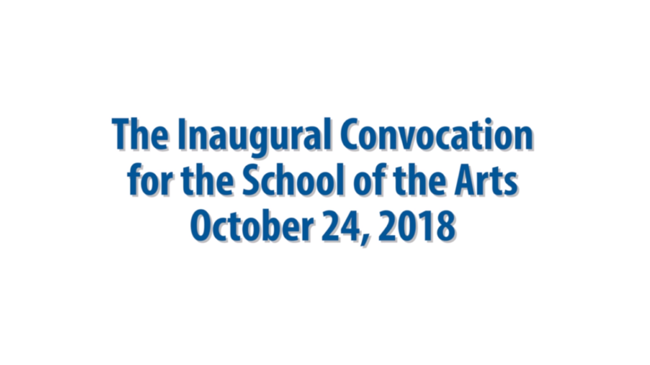 Convocation for the School of the Arts