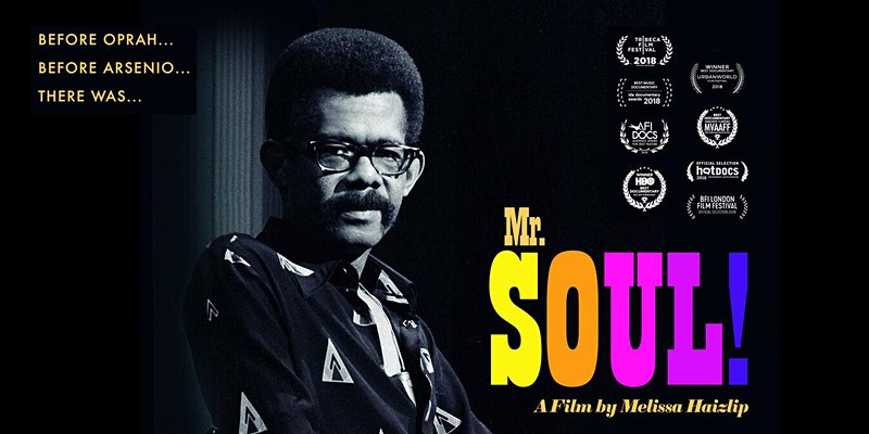 """Before there was Oprah and Arsenio Hall, there was Mr. Soul!"" film poster"