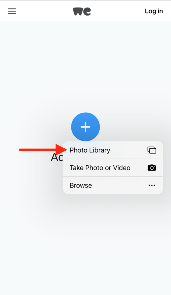 """A blue button with a plus sign. A red arrow points to """"Photo library."""" Other options include: """"Take photo or video. Browse."""""""